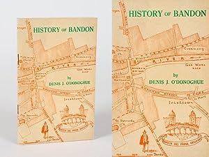 History of Bandon.: O'Donoghue, Denis J.