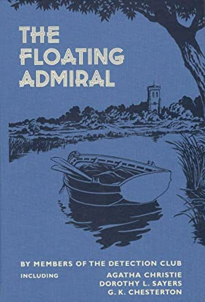 The Floating Admiral.: Christie, Agatha and