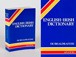 English-Irish Dictionary. With terminological additions and corrections.: de Bhaldraithe, Tomas
