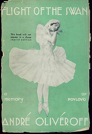 Flight of the Swan. A Memory of: Pavlova, Anna] Oliveroff,