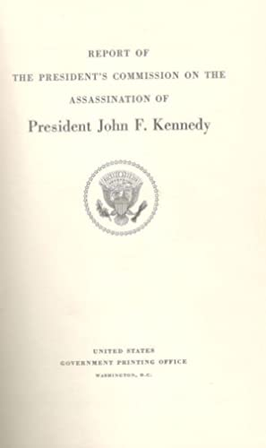 President's Commission on the Assassination of President: Kennedy, John F.]