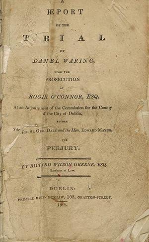A Report of The Trial of Daniel: Waring, Daniel] Greene,