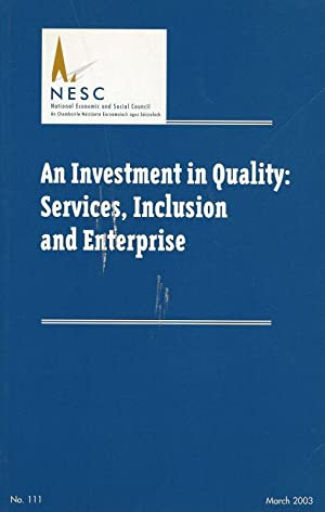 An investment in quality - Services, inclusion: National Economic and