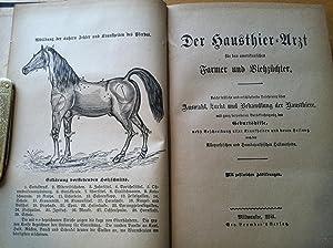 Der Hausthier Arzt : für den amerikanischen Farmer und Viehzüchter. Leicht fassliche und ...