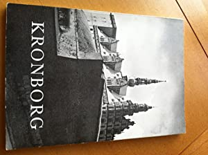 Kronborg - Tha Castle and the Royal: Andre Leith