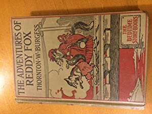 The Adventures of Reddy Fox: Thornton W Burgess