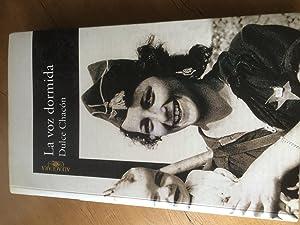 La Voz Dormida (Spanish Edition): Chacon, Dulce