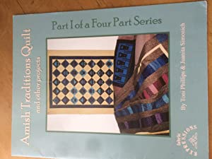 Amish Traditions Quilt and other projects (Part: Toni Phillips ,