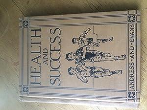Health and Success: J. Mace Andress