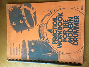 A Practical Workbook for the Modern Drummer: Dick DiCenso