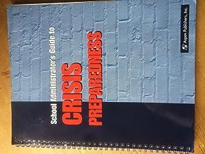 School Administrator's Guide to Crisis Preparedness: Aspen Education Development Group