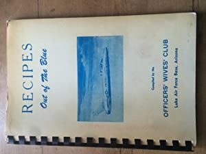 Recipes out of the Blue, Luke air Force Base Arizona: Officers' Wives' Club