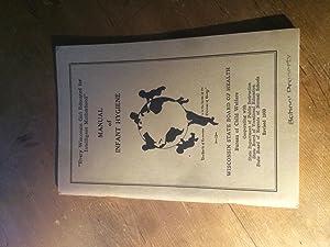 Manual of infant hygiene (Revised 1930): Bureau of Child