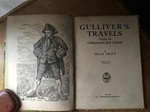 Gulliver's Travels amonth the Lilliputians and Giants - Appropriately Illustrated: Dean Swift