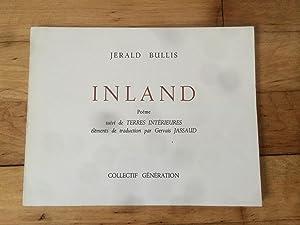 INLAND - poèms suivi de Terres Intérieures: Jerald Bullis