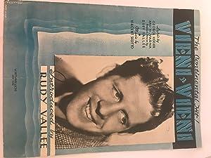 Vieni Vieni (Rudy Vallee, 1937): Vincent Scotto