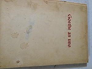 Goethe an uns: Baldur Von Schirach