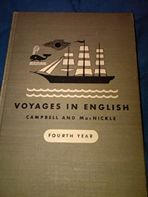 Voyages in English - Fourth Year-: Ref. Paul E. Campbell and Sister Mary Donatus MacNickle