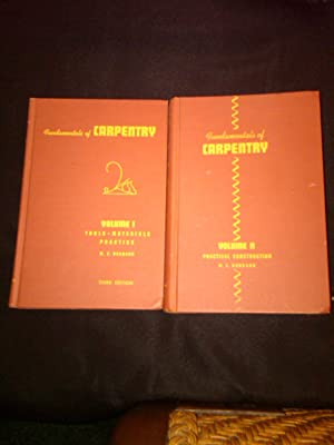 Fundamentals of Carpentry Vol I and Vol II: W.E.Durbahn