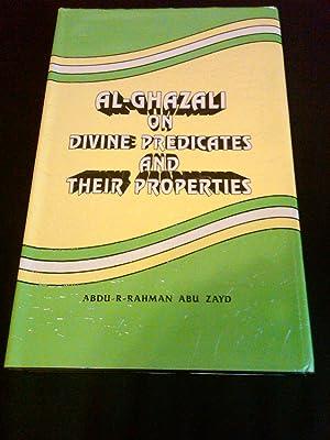 Al-Ghazali on Divine Predicates and their Properties: Abdu-R-Rahman Bu Sayd