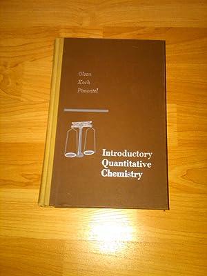 Introductory Quantitative Chemistry: Olson, Koch, Pimentel