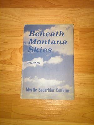 Beneath Montana Skies: Myrtle Sauerbier Conklin