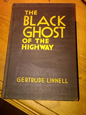 The Black Ghost of the Highway: Gertrude Linnell