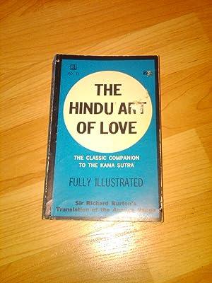 Hindu Art of Love, The Classic Companion: Sir Richard F.