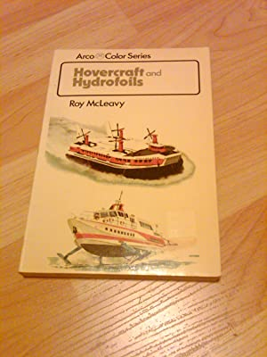 Hovercraft and Hydrofoils: Roy McLeavy