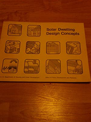 Solar Dwelling Design Concepts: The AIA Research Corporation