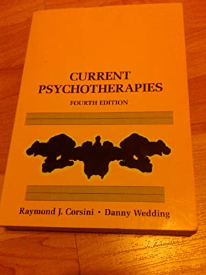 Current Psychotherapies ( fourth edition),: Raymond J. Corsini, Danny Wedding