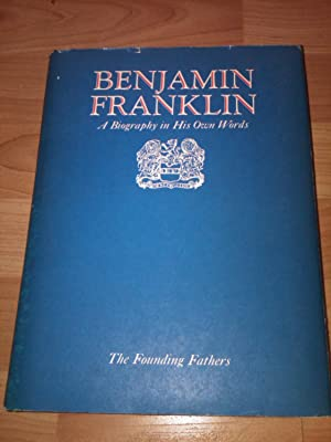 Benjamin Franklin: a Biography in His Own Words: Volume 2: Benjamin Franklin , Thomas Fleming ( ...
