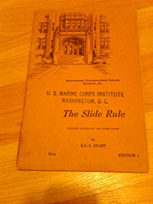 The Slide Rule (Edition 1): I.C.S.Staff