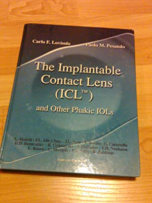 The implantable contact lens (ICL) and other Phakic IOLs: Carlo FLovisolo . Paolo M. Pesando
