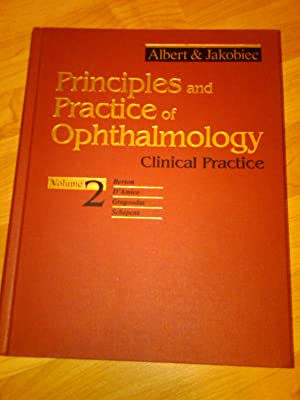 Principles and Practice of Ophthalmology : Clinical: Daniel M Albert,
