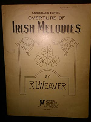 Overture of Irish Melodies: R.L.Weaver
