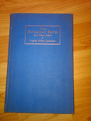The Runaway Path and Other Poems: Virginia Wilson Lachicotte
