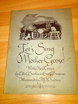 Let's Sing Mother Goose - With new Tunes: Ella G Sonkin and Sophie Bregman :