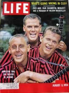 Life Magazine August 3, 1959 -- Cover: Kingston Trio