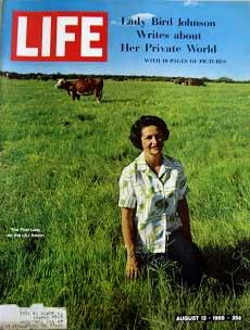 Life Magazine August 13, 1965 -- Cover: Lady Bird Johnson on the LBJ Ranch