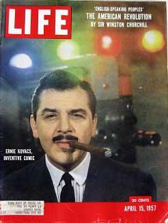 Life Magazine April 15, 1957 -- Cover: Ernie Kovacs