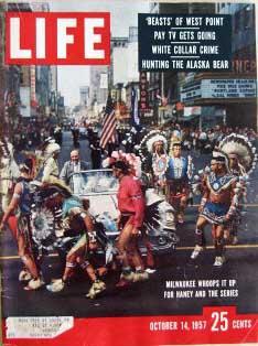 Life Magazine October 14, 1957 -- Cover: World Series Celebration in Milwaukee