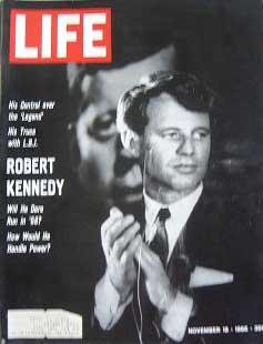 Life Magazine November 18, 1966 -- Cover: Robert Kennedy
