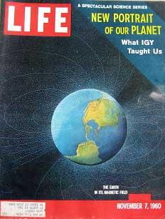Life Magazine November 7, 1960 -- Cover: The Earth in Its Magnetic Field