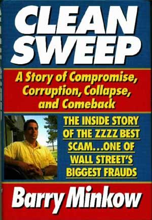 Clean Sweep: The Inside Story of the ZZZZ ...