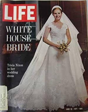 Life Magazine June 18, 1971 -- Tricia Nixon in Her Wedding Dress