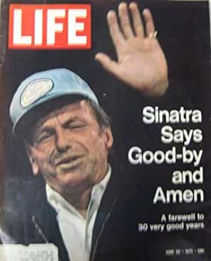 Life Magazine June 25, 1971 -- Cover: Frank Sinatra Says Goodbye and Amen