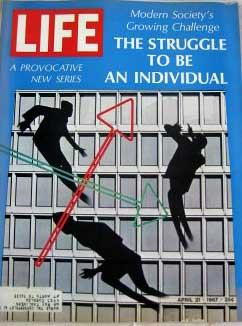 Life Magazine April 21, 1967 -- Cover: Crisis of the Individual