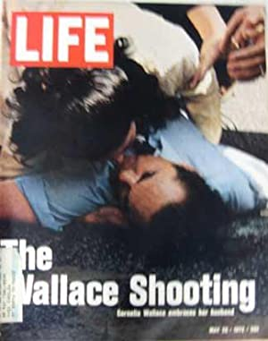 Life Magazine May 26, 1972 -- Cover: The Wallace Shooting