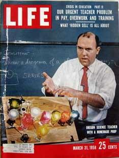 Life Magazine March 31, 1958 -- Cover: Oregon Science Teacher